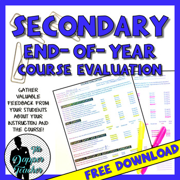 Secondary End-of-Year Course Evaluation