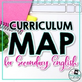 Secondary English Curriculum Map and Pacing Guide