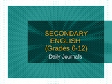 Secondary English - Daily Journal Entries PowerPoint