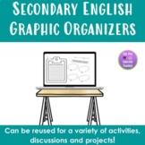 Secondary English Graphic Organizers