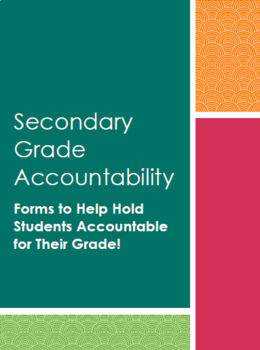 Secondary Grade Accountability Forms - FULLY EDITABLE