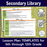 Secondary Library Lesson Plan Templates (with Common Core