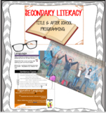 Secondary Literacy Programming for Title and After School