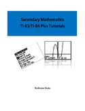 Secondary Mathematics TI-83/TI-84 Plus Tutorials