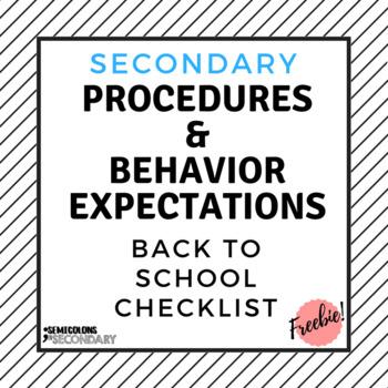 Secondary Procedures & Behavior Expectations Checklist