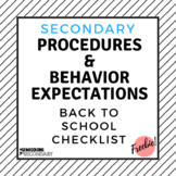 Secondary Procedures & Behavior Expectations Checklist