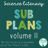 Science Literacy - Science Sub Plans - Volume II