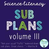 Science Literacy - Science Sub Plans Volume III
