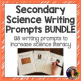 Secondary Science Writing Prompts MEGA BUNDLE