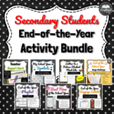 Secondary Students End of the Year Activity Bundle