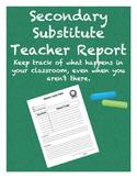 Secondary Substitute Teacher Report