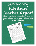 Secondary Substitute Teacher Report