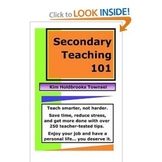 Secondary Teaching 101 by Kim Townsel