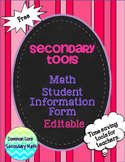 Secondary Tools - Editable Freebie : Math Student Information Form
