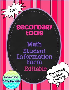 Secondary Tools - Editable Freebie : Math Student Information Form