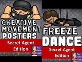 Secret Agent Freeze Dance and Creative Movement