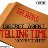 Secret Agent: Telling Time