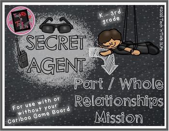 Secret Agent - PART / WHOLE RELATIONSHIPS MISSION