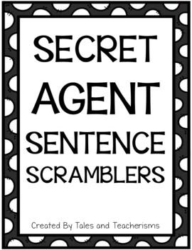 Secret Agent Sentence Scramblers for Literacy Centers