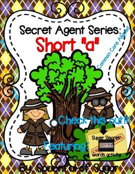 "Secret Agent Series: ""Short A""  (Word Work Short A Unit)"