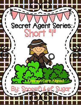 Secret Agent Series: Short I (Short I Word Work Unit)