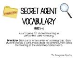 Secret Agent Tier 2 Vocabulary Grades 5-6
