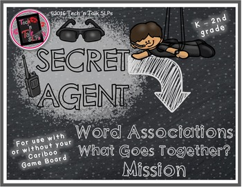 Secret Agent - WORD ASSOCIATIONS - What Goes Together Mission