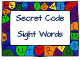 Secret Code Sight Words