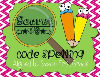 Secret Code Spelling Saxon Aligned First Grade