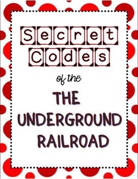 Secret Codes of the Underground Railroad
