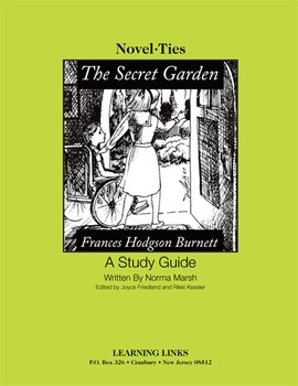 Secret Garden - Novel-Ties Study Guide