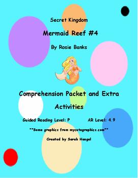 Secret Kingdom: Mermaid Reef #4 by Rose Banks Comprehension Packet