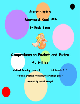 Secret Kingdom: Mermaid Reef #4 by Rose Banks Comprehension Packet