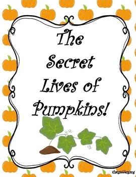 Secret Life of Pumpkins Writing Prompt
