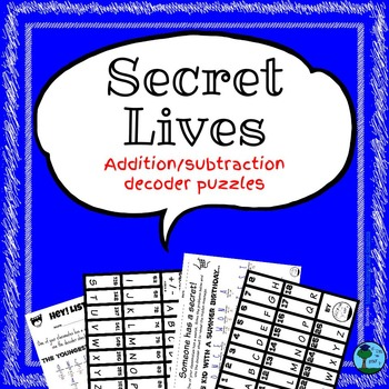 Secret Lives: Decoding Hidden Messages via Addition/Subtraction w/ Regrouping