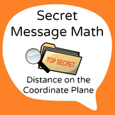 Secret Message Math - Distance on the Coordinate Plane - M