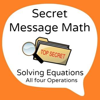 Secret Message Math - Solving Equations - All 4 Operations - Math Fun!
