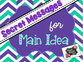 Secret Messages for Main Idea