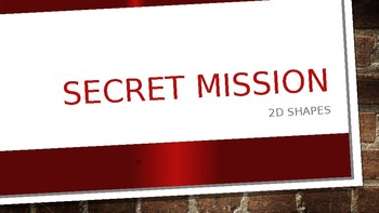 Secret Mission: 2D shapes PowerPoint presentation