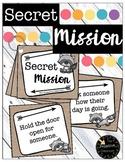 Secret Mission Cards - Kindness, Polite, Random Acts of Kindness, Class Culture