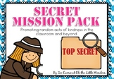 Secret Mission Pack - Promoting random acts of kindness