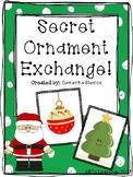 Secret Ornament Exchange Project