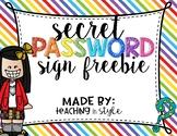 Secret Password Sign
