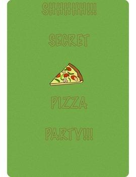 Secret Pizza Party!