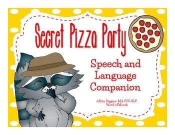 Secret Pizza Party Speech and Language Companion