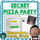Secret Pizza Party by Adam Rubin Lesson Plan and Activities