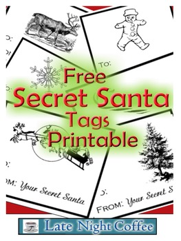 Secret Santa Tags Printable Free By Late Night Coffee Tpt