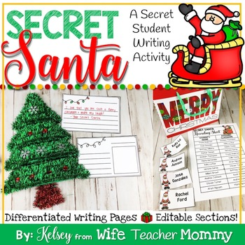Secret Santa Writing Unit with EDITABLE sections. Christmas Writing.