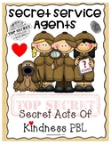 Secret Service Agents: Secret Acts Of Kindness PBL