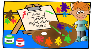 Secret Sight Word Paint - August Center (in Google: Digital and Interactive)